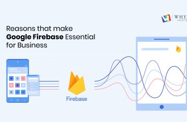Reasons that make Google Firebase Essential for Business